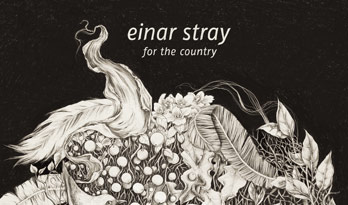 Einar Stray - For The Country